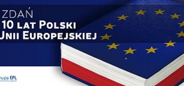 """Konkurs Grupy EPL – """"10 zdań na 10 lat Polski w UE"""""""