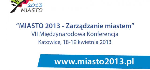 """Podsumowanie Konferencji """"Miasto 2013 – Zarządzanie Miastem"""""""