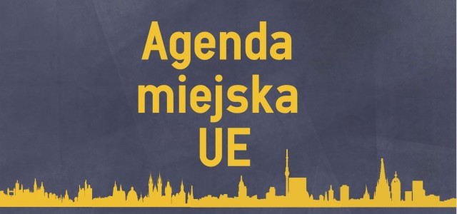 Agenda miejska UE – nowe elementy