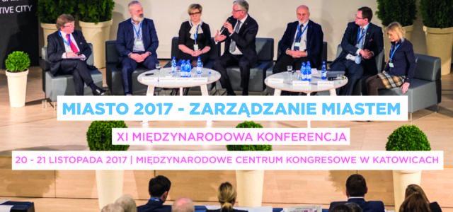 Konferencja Miasto 2017 – Zarządzanie Miastem