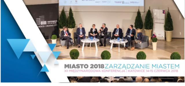 """Międzynarodowa konferencja Miasto  2018 – Zarządzanie miastem"""""""