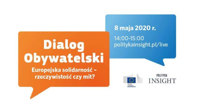 Dialog Obywatelski – Europejska solidarność – rzeczywistość czy mit?