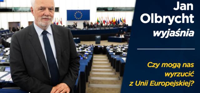 Czy mogą nas wyrzucić z UE? – Jan Olbrycht wyjaśnia