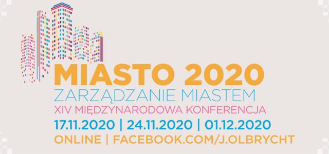 Konferencja Miasto 2020 – online!